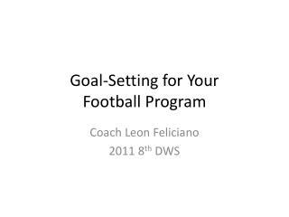 Goal-Setting for Your Football Program