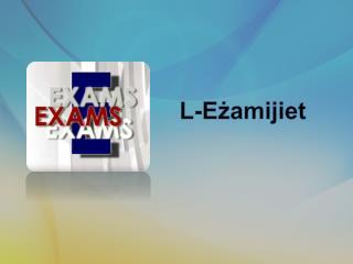 L-Eżamijiet