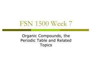 FSN 1500 Week 7