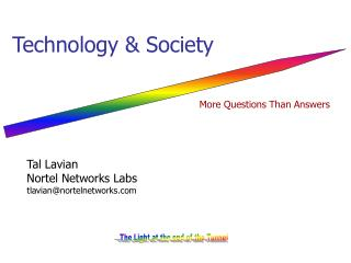 Tal Lavian  Nortel Networks Labs tlavian@nortelnetworks