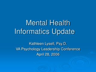 Mental Health Informatics Update