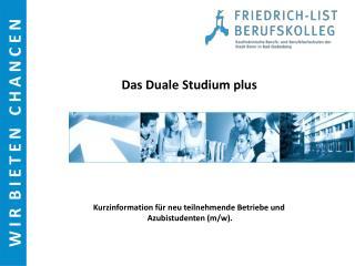 Kurzinformation für neu teilnehmende Betriebe und  Azubistudenten (m/w).