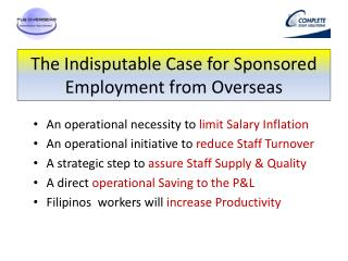 The Indisputable Case for Sponsored Employment from Overseas