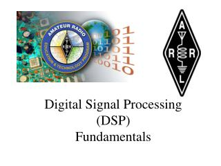 Digital Signal Processing (DSP) Fundamentals