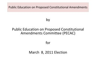 Public Education on Proposed Constitutional Amendments