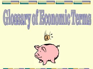 Glossary of Economic Terms
