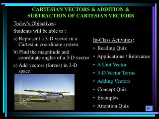 CARTESIAN VECTORS & ADDITION & SUBTRACTION OF CARTESIAN VECTORS
