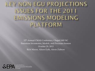 Key Non-EGU Projections Issues for the 2011 Emissions Modeling Platform