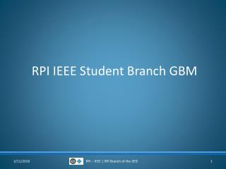 RPI IEEE Student Branch GBM