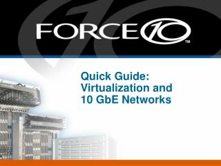 Quick Guide: Virtualization and  10 GbE Networks