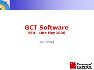 GCT Software ESR - 10th May 2006