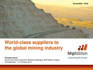 World-class supp lie rs to the global mining industry
