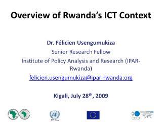 Overview of Rwanda's ICT Context