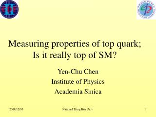Measuring properties of top quark; Is it really top of SM?