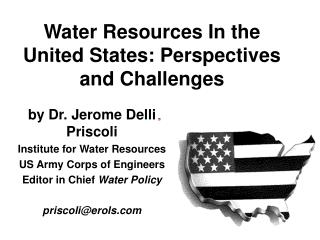 Water Resources In the United States: Perspectives and Challenges