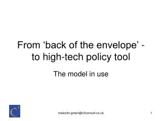 From 'back of the envelope' - to high-tech policy tool