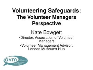 Volunteering Safeguards:  The Volunteer Managers Perspective