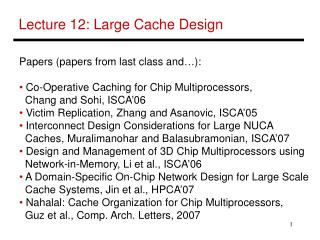 Lecture 12: Large Cache Design