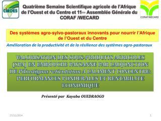 Des  systèmes agro- sylvo -pastoraux innovants  pour nourrir  l'Afrique de l'Ouest et du  Centre