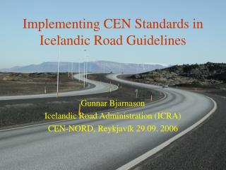 Implementing CEN Standards in Icelandic Road Guidelines