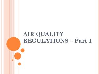 AIR QUALITY REGULATIONS � Part 1