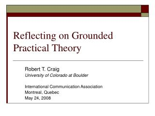 Reflecting on Grounded Practical Theory