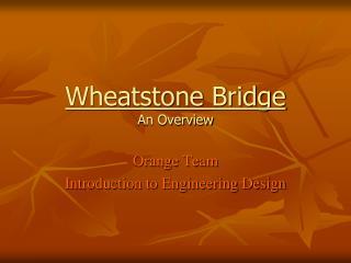 Wheatstone Bridge An Overview