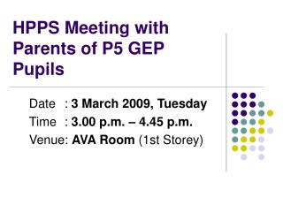 HPPS Meeting with Parents of P5 GEP Pupils