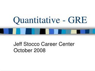 Quantitative - GRE