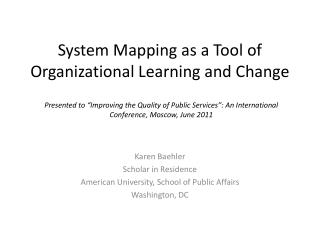 System Mapping as a Tool of Organizational Learning and Change