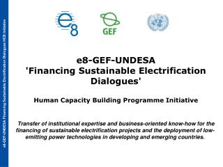 e8-GEF-UNDESA  'Financing Sustainable Electrification  Dialogues'