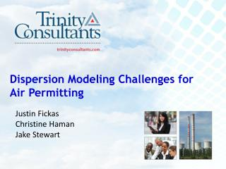 Dispersion Modeling Challenges for Air Permitting