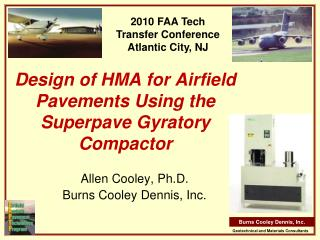 Design of HMA for Airfield Pavements Using the Superpave Gyratory Compactor