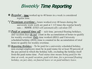 Biweekly  Time Reporting