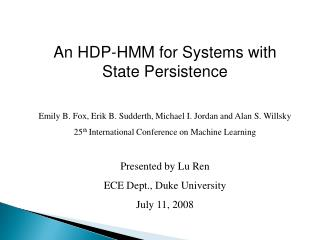 An HDP-HMM for Systems with State Persistence