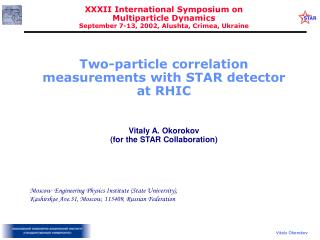 Two-particle correlation measurements with STAR detector  at RHIC Vitaly  A.  Okorokov