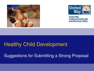 Healthy Child Development Suggestions for Submitting a Strong Proposal