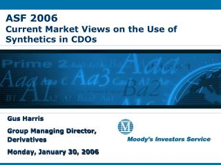 ASF 2006 Current Market Views on the Use of Synthetics in CDOs