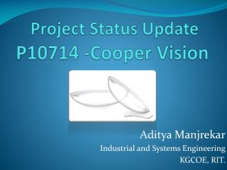 Project Status Update  P10714 -Cooper Vision