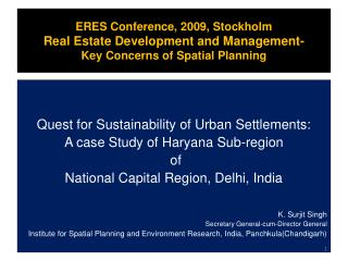 ERES Conference, 2009, Stockholm Real Estate Development and Management- Key Concerns of Spatial Planning