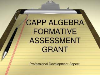 CAPP ALGEBRA FORMATIVE ASSESSMENT GRANT