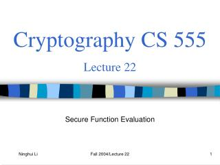 Cryptography CS 555 Lecture 22