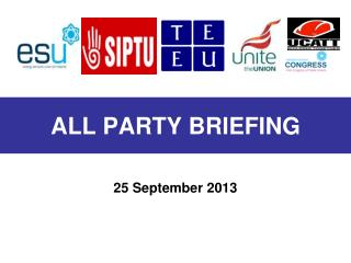 ALL PARTY BRIEFING