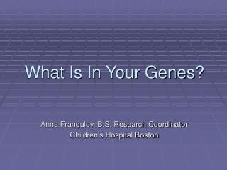 What Is In Your Genes