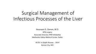 Surgical Management of Infectious Processes of the Liver