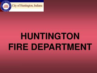 HUNTINGTON FIRE DEPARTMENT