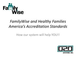 FamilyWise  and Healthy Families America's Accreditation Standards