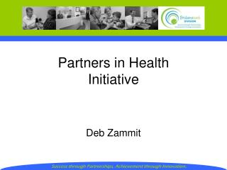 Partners in Health  Initiative