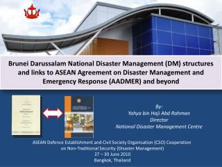 National Disaster Management Centre Brunei Darussalam