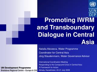 Promoting IWRM and Transboundary Dialogue in Central Asia